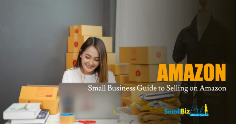 Small Business Guide to Selling on Amazon » Succeed As Your Own Boss