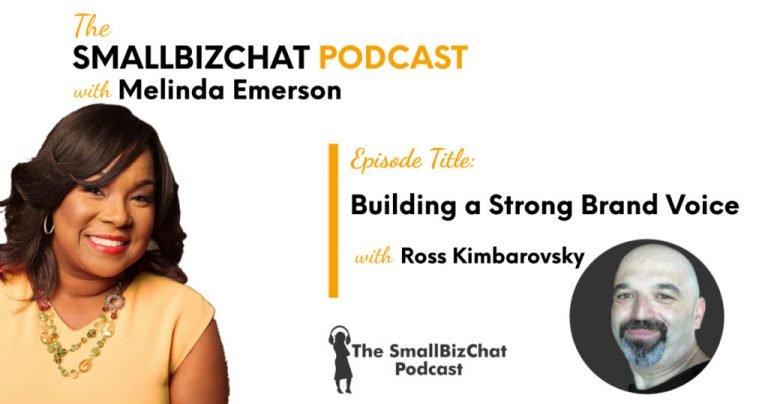 Building a Strong Brand Voice with Ross Kimbarovsky » Succeed As Your Own Boss