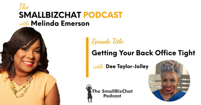 Getting Your Back Office Tight with Dee Taylor-Jolley » Succeed As Your Own Boss