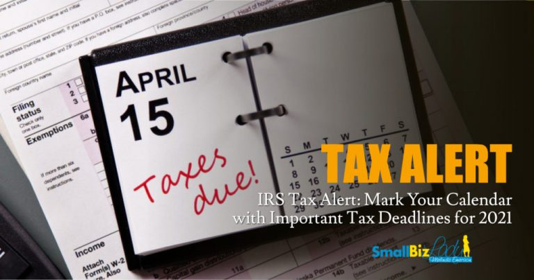 Mark Your Calendar with Important Tax Deadlines for 2021 » Succeed As Your Own Boss