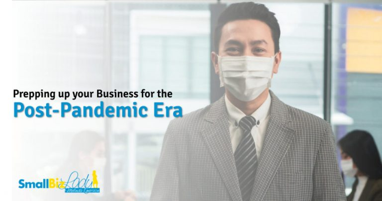 Prepping up your Business for the Post-Pandemic Era » Succeed As Your Own Boss