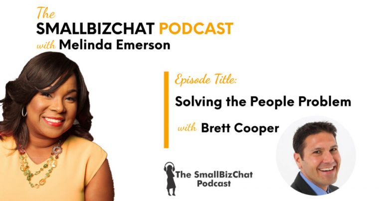 Solving the People Problem with Brett Cooper » Succeed As Your Own Boss