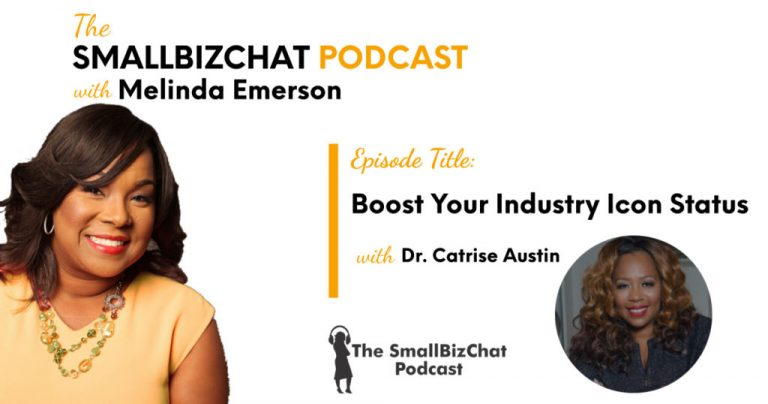 Increase Your Business Icon Standing with Dr. Catrise Austin » Succeed As Your Personal Boss
